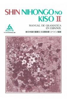 Shin Nihongo no Kiso II Bunpo Kaisetsusho (Spanisch)