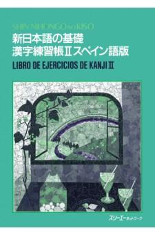Shin Nihongo no Kiso Kanji Renshucho II (Spanish Version)